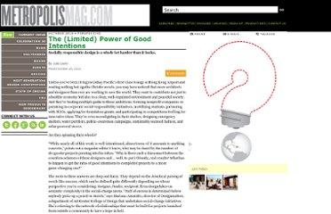 http://www.metropolismag.com/story/20101020/the-limited-power-of-good-intentions