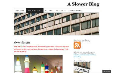 http://slowest.wordpress.com/slow-design/