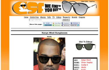 http://www.celebrity-sunglasses-finder.com/Kanye-West-Sunglasses.html