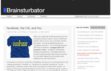 http://www.brainsturbator.com/articles/facebook_the_cia_and_you/
