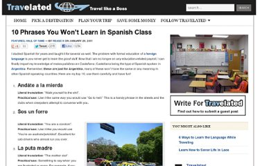 http://travelated.com/10-phrases-you-wont-learn-in-spanish-class