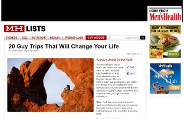 http://www.menshealth.com/mhlists/life-changing-guy-trips/survive-alone-in-the-wild.php