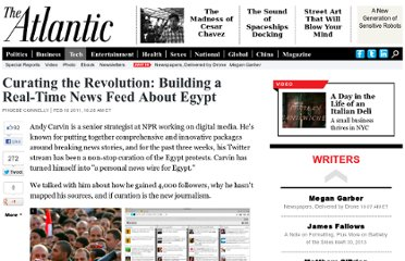 http://www.theatlantic.com/technology/archive/2011/02/curating-the-revolution-building-a-real-time-news-feed-about-egypt/71041/