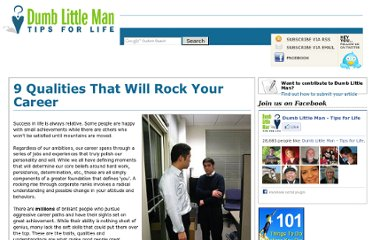 http://www.dumblittleman.com/2009/08/9-qualities-that-will-rock-your-career.html