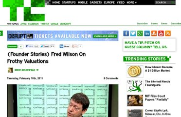 http://techcrunch.com/2011/02/10/founder-stories-fred-wilson-frothy-valuations/