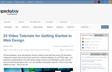 http://speckyboy.com/2011/02/07/25-video-tutorials-for-getting-started-in-web-design/