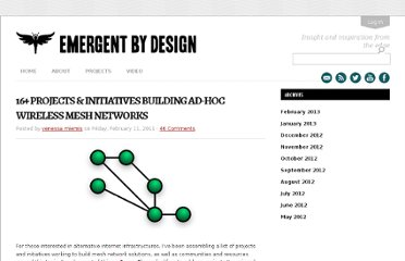 http://emergentbydesign.com/2011/02/11/16-projects-initiatives-building-ad-hoc-wireless-mesh-networks/