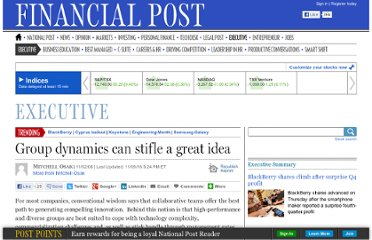 http://business.financialpost.com/2011/02/08/innovation-group-dynamics-can-stifle-a-great-idea/