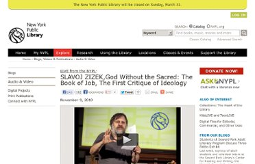 http://www.nypl.org/audiovideo/slavoj-zizekgod-without-sacred-book-job-first-critique-ideology