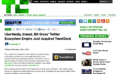 http://techcrunch.com/2011/02/11/ubermedia-tweetdeck/