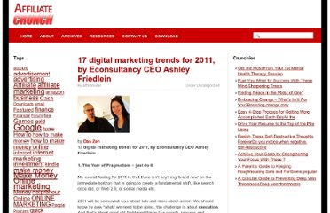 http://www.affiliatecrunch.com/17-digital-marketing-trends-for-2011-by-econsultancy-ceo-ashley-friedlein.html