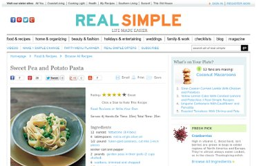 http://www.realsimple.com/food-recipes/browse-all-recipes/sweet-pea-and-potato-pasta-10000001727302/index.html