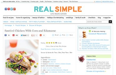 http://www.realsimple.com/food-recipes/browse-all-recipes/sauteed-chicken-corn-edamame-10000001617872/index.html