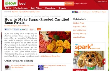 http://www.ehow.com/how_2325832_sugarfrosted-candied-rose-petals.html