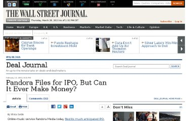 http://blogs.wsj.com/deals/2011/02/11/pandora-files-for-ipo-but-can-it-ever-make-money/