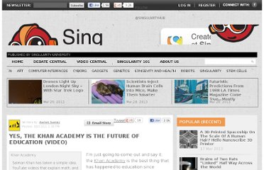 http://singularityhub.com/2011/02/13/yes-the-khan-academy-is-the-future-of-education-video/
