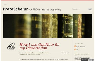 http://protoscholar.com/2010/06/20/how-i-use-onenote-for-my-dissertation/