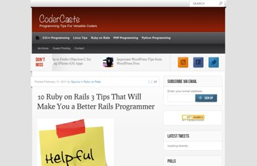 http://www.codercaste.com/2011/02/11/10-ruby-on-rails-3-tips-that-will-make-you-a-better-rails-programmer/