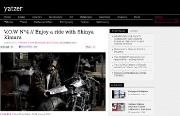 http://www.yatzer.com/V-O-W-N-4-Enjoy-a-ride-with-Shinya-Kimura