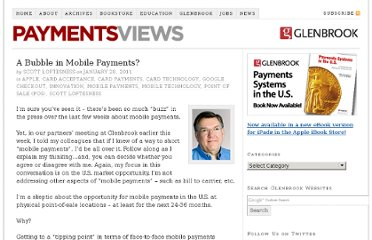 http://paymentsviews.com/2011/01/28/a-bubble-in-mobile-payments/