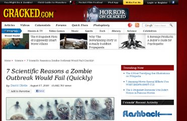 http://www.cracked.com/article_18683_7-scientific-reasons-zombie-outbreak-would-fail-quickly_p7.html