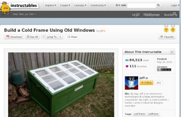 http://www.instructables.com/id/Build-a-Cold-Frame-Using-Old-Windows/