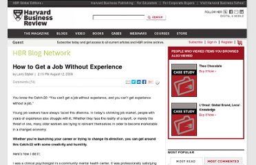 http://blogs.hbr.org/hbr/hbr-now/2009/08/how-to-get-a-job-without-exper.html