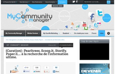 http://www.mycommunitymanager.fr/curation-pearltrees-scoop-it-storify-paper-li-a-la-recherche-de-linformation-ultime/#axzz1DwsIdVvg