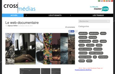 http://www.crossmedias.fr/fr/2010/02/le-web-documentaire-raconter-la-realite-version-multimedia/