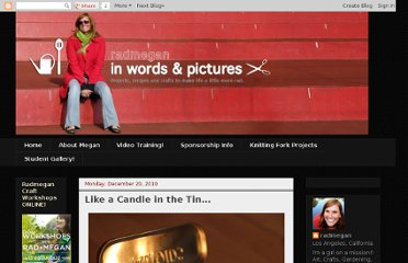 http://radmegan.blogspot.com/2010/12/like-candle-in-tin.html
