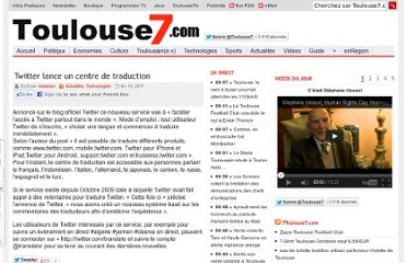 http://www.toulouse7.com/2011/02/14/twitter-lance-un-centre-de-traduction/