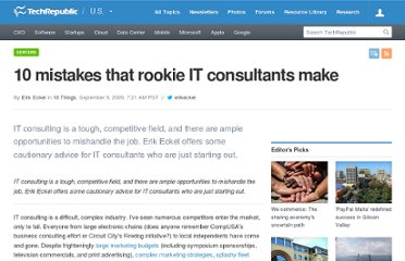 http://www.techrepublic.com/blog/project-management/10-mistakes-that-rookie-it-consultants-make/2693