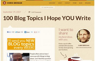 http://www.chrisbrogan.com/100-blog-topics-i-hope-you-write/