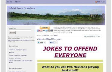 http://emailfromgrandma.com/2008/04/04/jokes-to-offend-everyone/