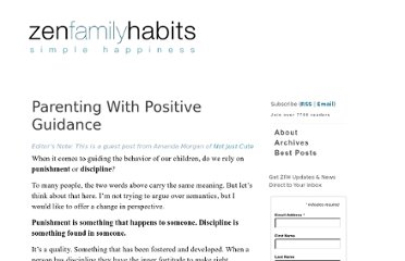 http://www.zenfamilyhabits.net/2011/02/parenting-with-positive-guidance/