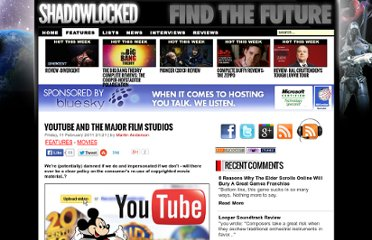 http://www.shadowlocked.com/201102111470/opinion-features/youtube-and-the-major-film-studios.html