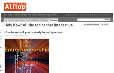 http://holykaw.alltop.com/how-to-know-if-youre-ready-to-entrepreneur