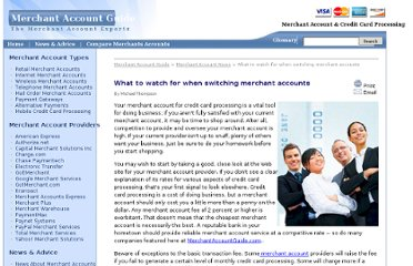 http://www.merchantaccountguide.com/merchant-account-news/switching-merchant-accounts-31.php