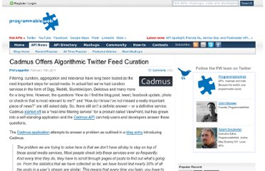 http://blog.programmableweb.com/2011/02/15/cadmus-offers-algorithmic-twitter-feed-curation/