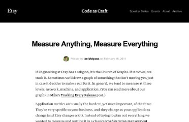 http://codeascraft.etsy.com/2011/02/15/measure-anything-measure-everything/