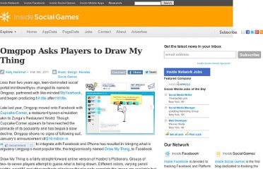 http://www.insidesocialgames.com/2011/02/08/omgpop-asks-players-to-draw-my-thing/