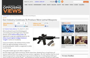 http://www.opposingviews.com/i/gun-industry-continues-to-produce-more-lethal-weapons