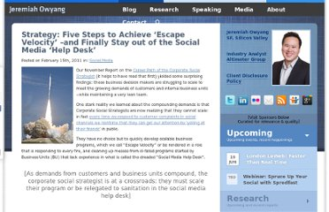 http://www.web-strategist.com/blog/2011/02/15/strategy-five-steps-to-achieve-escape-velocity-stay-out-of-the-social-media-help-desk/
