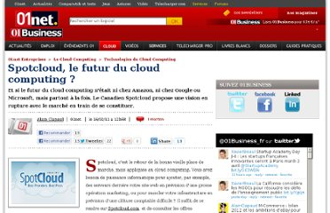 http://pro.01net.com/editorial/528400/spotcloud-le-futur-du-cloud-computing/