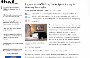 http://www.theonion.com/articles/report-90-of-waking-hours-spent-staring-at-glowing,2747/