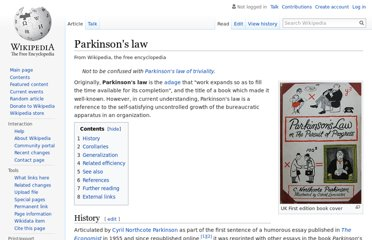 http://en.wikipedia.org/wiki/Parkinson%27s_law