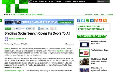http://techcrunch.com/2011/02/16/greplins-social-search-opens-its-doors-to-all/