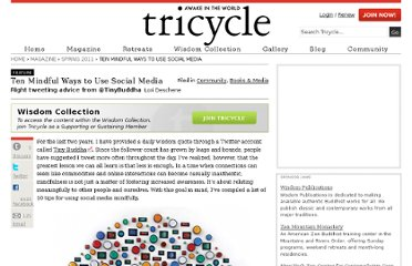 http://www.tricycle.com/feature/ten-mindful-ways-use-social-media