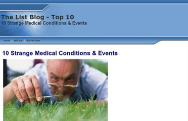 http://www.listzblog.com/top_ten_strange_medical_conditions_events_list.html