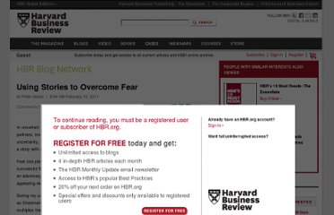 http://blogs.hbr.org/cs/2011/02/using_stories_to_overcome_fear.html